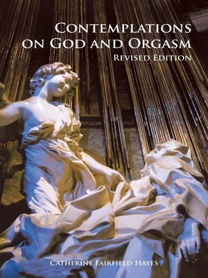 cover image of Contemplations on God and Orgasm