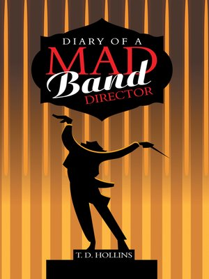 cover image of Diary of a Mad Band Director