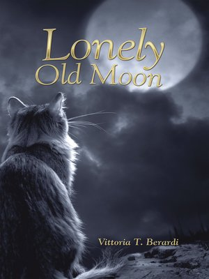 cover image of Lonely Old Moon