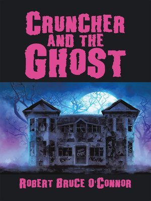 cover image of Cruncher and the Ghost