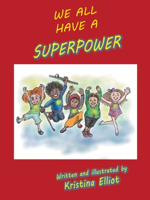 cover image of We All Have a Superpower