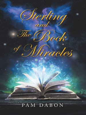 cover image of Sterling and the Book of Miracles