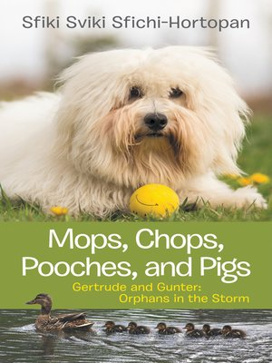 cover image of Mops, Chops, Pooches, and Pigs