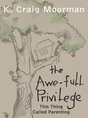 cover image of The Awe-Full Privilege