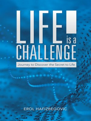 cover image of Life Is a Challenge