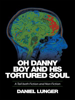 "cover image of ""Oh Danny Boy and His Tortured Soul"""