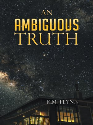 cover image of An Ambiguous Truth