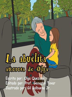 cover image of La Abuelita Amorosa De Olga