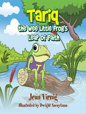 cover image of Tariq the Wee Little Frog'S Leap of Faith