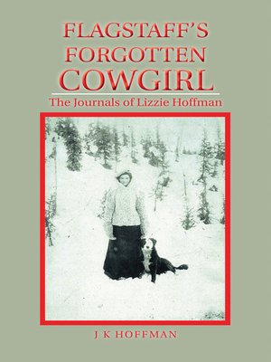 cover image of Flagstaff's Forgotten Cowgirl