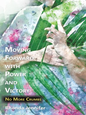 cover image of Moving Forward with Power and Victory