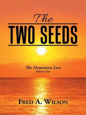 cover image of The Two Seeds