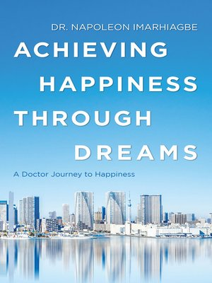 cover image of Achieving Happiness Through Dreams