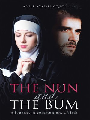 cover image of The Nun and the Bum