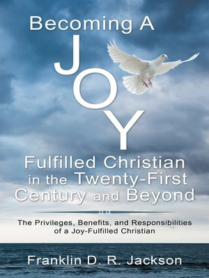 cover image of Becoming a Joy Fulfilled Christian in the Twenty-First Century and Beyond