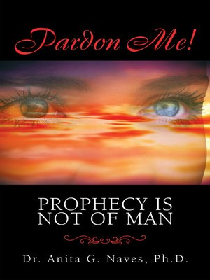cover image of Pardon Me! Prophecy Is Not of Man