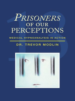 cover image of Prisoners of Our Perceptions