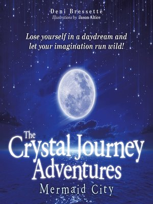 cover image of The Crystal Journey Adventures