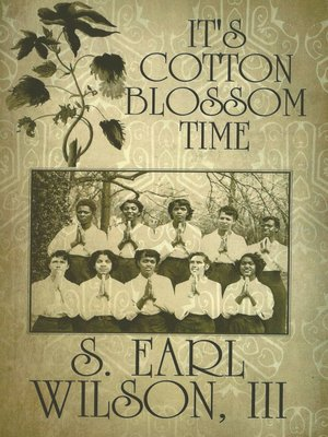 cover image of It's Cotton Blossom Time