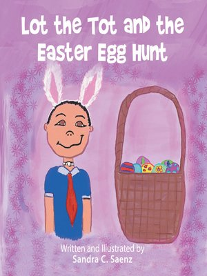 cover image of Lot the Tot and the Easter Egg Hunt
