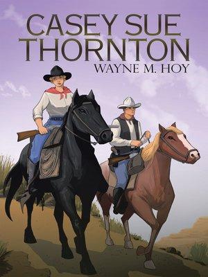 cover image of Casey Sue Thornton