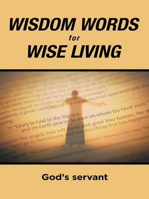 cover image of Wisdom Words for Wise Living