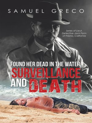 cover image of Found Her Dead in the Water; Surveillance and Death