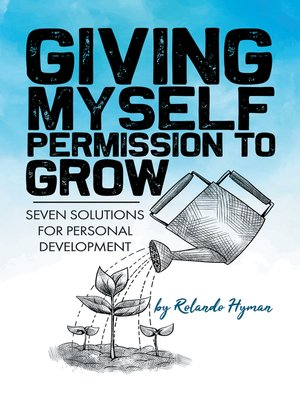 cover image of Giving Myself Permission to Grow