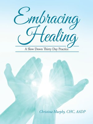 cover image of Embracing Healing