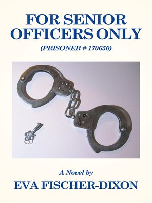 cover image of For Senior Officers Only