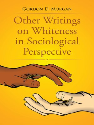 cover image of Other Writings on Whiteness in Sociological Perspective