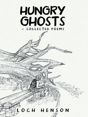 cover image of Hungry Ghosts—Collected Poems