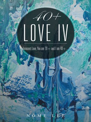 cover image of 40+ Love Iv