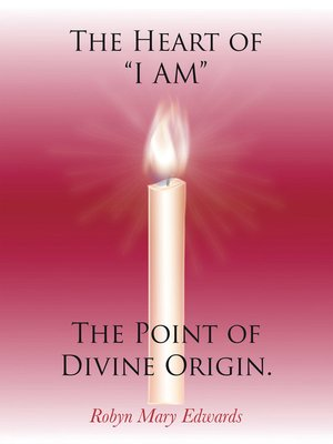 """cover image of The Heart of """"I Am"""" the Point of Divine Origin."""