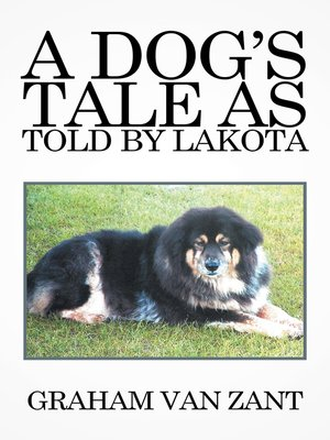 cover image of A Dog'S Tale as Told by Lakota