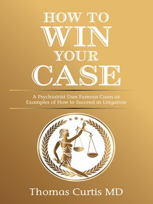 cover image of How to Win Your Case
