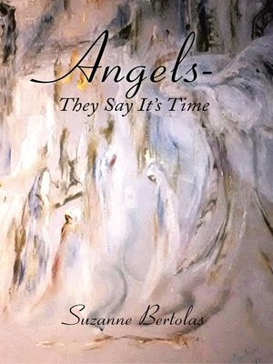 cover image of Angels—They Say It'S Time