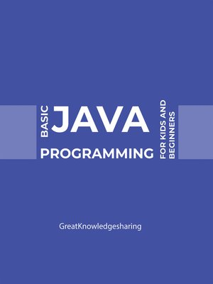 cover image of Basic Java Programming for Kids and Beginners
