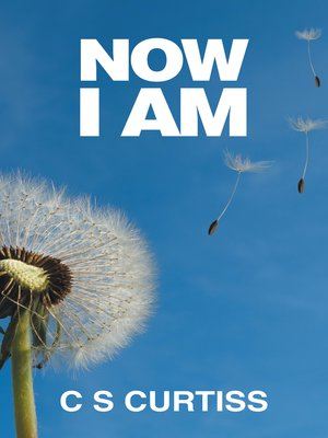 cover image of Now I Am