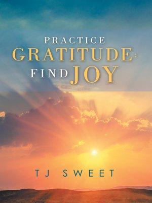 cover image of Practice Gratitude