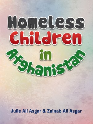 cover image of Homeless Children in Afghanistan