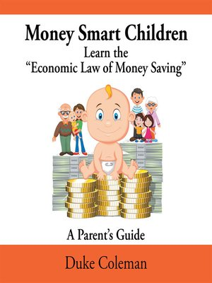 "cover image of Money Smart Children Learn the ""Economic Law of Money Saving"