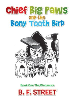 cover image of Chief Big Paws and the Bony Tooth Bird
