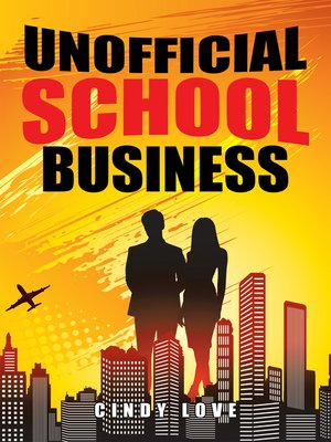 cover image of Unofficial School Business