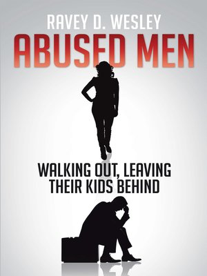 cover image of Abused Men Walking Out, Leaving Their Kids Behind