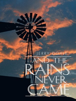 cover image of And the Rains Never Came