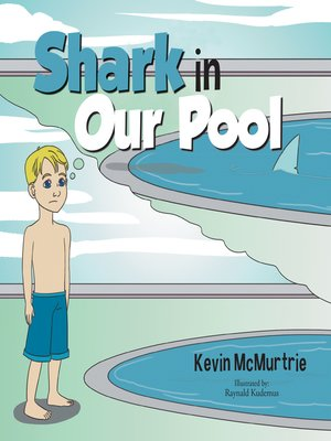 cover image of Shark in Our Pool