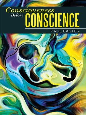 cover image of Consciousness Before Conscience