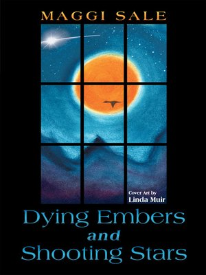 cover image of Dying Embers and Shooting Stars
