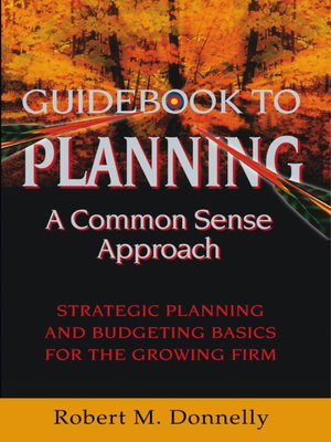 cover image of Guide Book to Planning - A Common Sense Approach